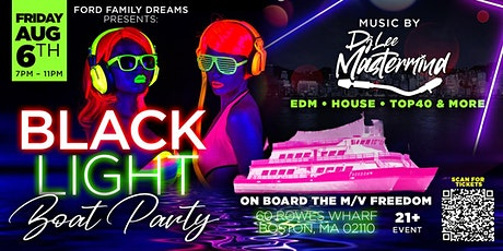 Ford Family Dreams Presents: Black Light Boat Party tickets