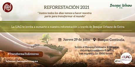 Reforestación UAG 2021 boletos