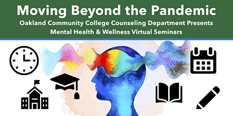 Moving Beyond the Pandemic: Re-Entry Anxiety tickets