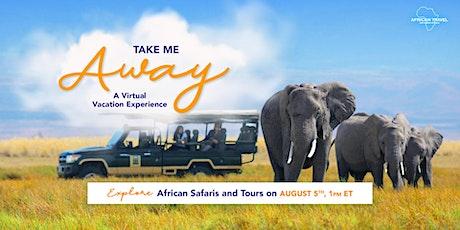 Virtual Vacation Experience: African Safari tickets