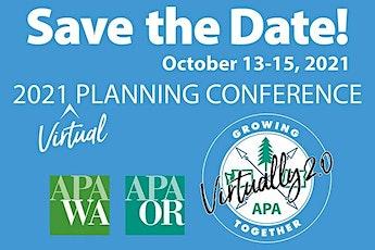 2021 OAPA/APA WA Joint Virtual Planning Conference tickets