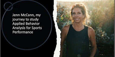 Jenn McCann and my Journey to study ABA in sports performance tickets