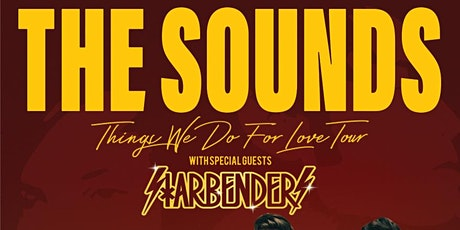 The Sounds: Things We Do For Love Tour tickets