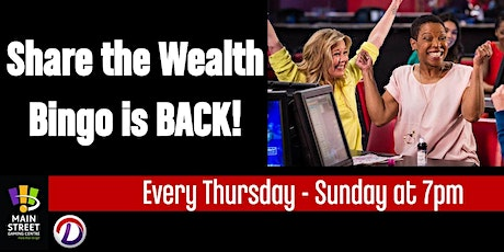 Share the Wealth Bingo - Main Street Gaming Centre only tickets