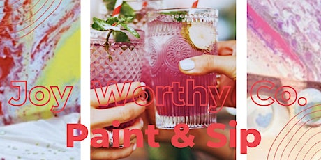 """""""Paint & Sip!"""" with Joy Worthy Co. + Smoky Hollow tickets"""