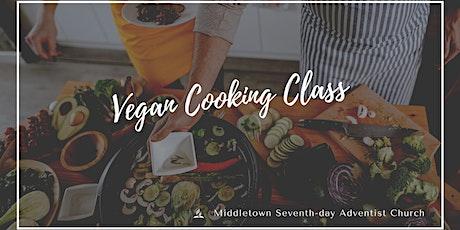 Vegan Cooking Class - August 2021 tickets