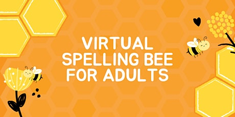 Virtual Spelling Bee for Adults billets