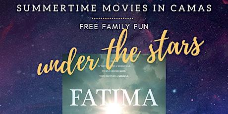 Summertime Movies Under the Stars  - Fatima tickets