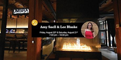 Amy Snell & Lee Blaske LIVE at Umbra tickets