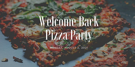 Welcome Back Pizza Party for CMSRU faculty and staff tickets