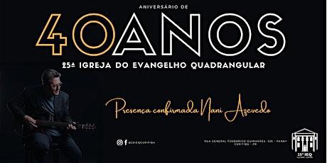 40 anos da 25IEQ de Curitiba - 26.09 manhã ingressos