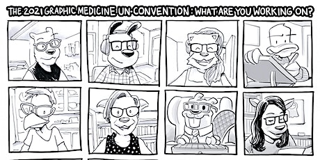 The Graphic Medicine 2021 UnConvention: What Are You Working On? tickets