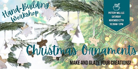 Adult Hand-Building Christmas Ornaments Workshop tickets