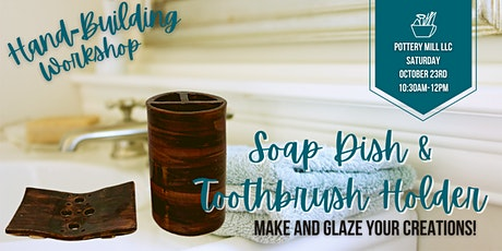 Adult Hand-Building Soap Dispenser and Toothbrush Holder Workshop tickets