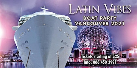 Latin Vibes Boat Party Vancouver 2021 tickets