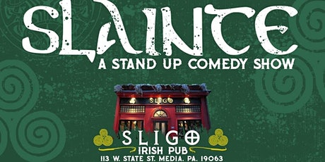 Slainte: a Stand Up Comedy Show; Fri. Spet. 17th tickets
