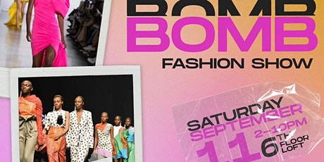 The Bomb Fashion Show tickets