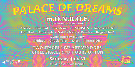 House Party's Palace of Dreams tickets