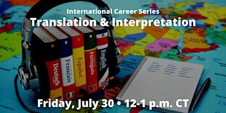 International Career Series: Translation and Interpretation tickets