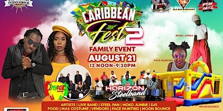 Caribbean Fest 2 tickets