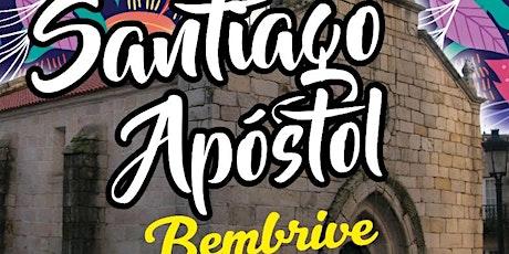 Festas Santiago Apóstol Bembrive 2021 tickets