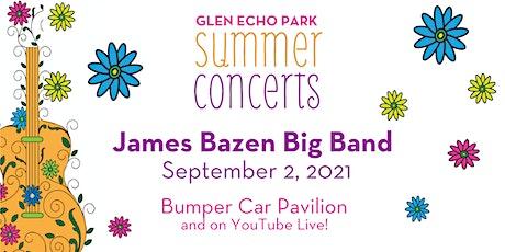 Summer Concerts: James Bazen Big Band tickets