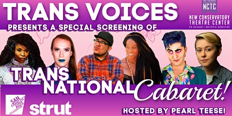 Trans Voices Hosts a Special Screening of TransNational Cabaret! tickets