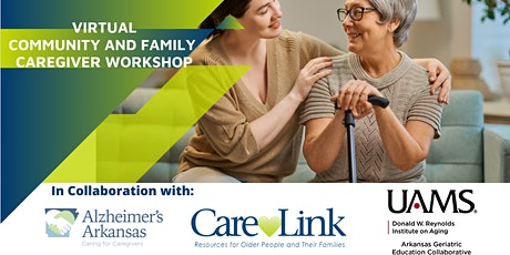 Virtual Community and Family Caregiver Workshop tickets