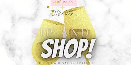 Chlohair Salon Edition: Sip & Shop tickets