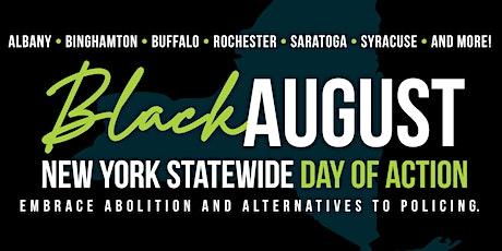 (Albany) Black August NY: Statewide Day of Action tickets