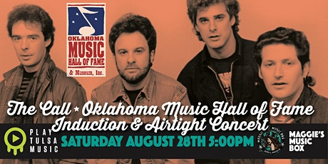 The Call Oklahoma Music Hall of Fame Induction & Airtight Concert tickets