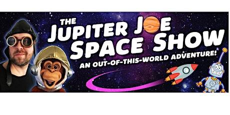 Beaumont International Festival - Presents:   The Jupiter Joe Space Show! tickets
