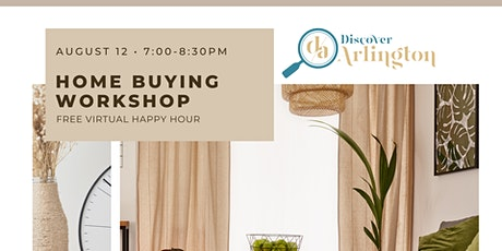 Discover Arlington: Virtual Home Buying Workshop (Aug 12) tickets