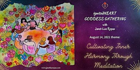 Goddess Gathering - Cultivating Inner Harmony Through Meditation tickets