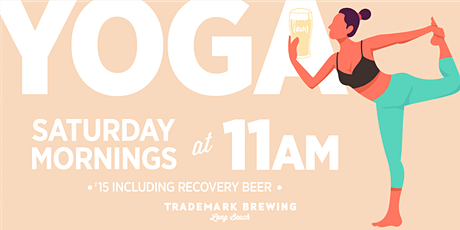 BEER YOGA at Trademark Brewing, Long Beach tickets