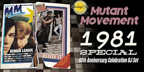 Mutant Movement 1981 Special: 40th Anniversary Celebration DJ Set tickets