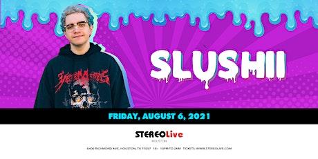 Slushii - Stereo Live Houston tickets