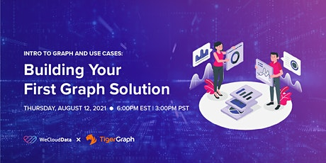 Introduction to Graph and Use Cases: Building Your First Graph Solution tickets