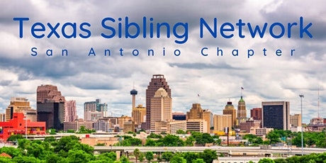 Texas Sibling Network's San Antonio Chapter - Sibling Support (18+) tickets