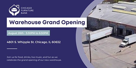The Chicago Furniture Bank's Warehouse Grand Opening Party tickets
