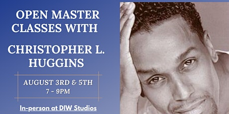 Open Master Classes with Christopher Huggins tickets