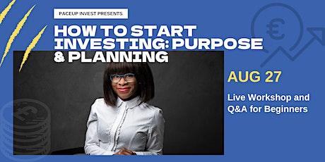 How to Start Investing: Purpose & Planning (Beginner) tickets