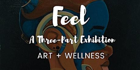 FEEL - Closing Reception /Artist Meet and Greet tickets