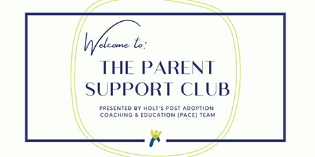The Parent Support Club - Adopted Young Adult Edition -  (All 4 Meetings) tickets