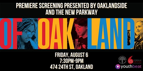 The New Parkway Outdoor Movie Night Premiere: Of Oakland tickets