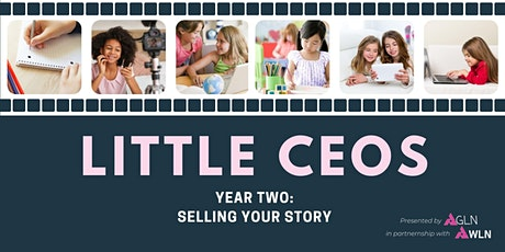 AGLN Presents Little CEOs: Selling Your Story tickets