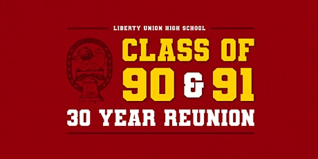 LUHS Class of 1990 and 1991 - 30 (yikes) year reunion tickets