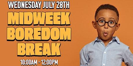 Bridge Kids  Midweek Boredom Break July 28th tickets