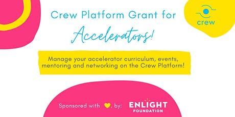 Crew Platform Grant for Accelerators, Information Session tickets