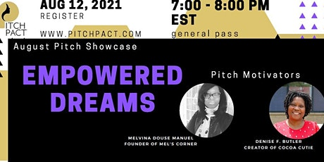 Pitch Pact Showcase- Empowered Dreams tickets